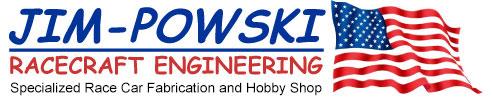 Jim Powski Racecraft Engineering